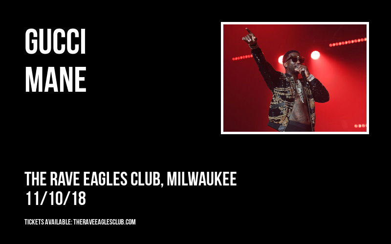Gucci Mane at The Rave Eagles Club
