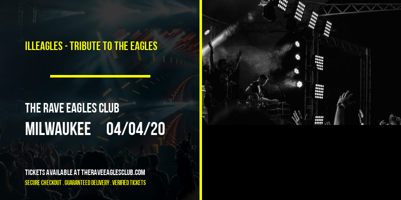 Illeagles - Tribute To The Eagles at The Rave Eagles Club