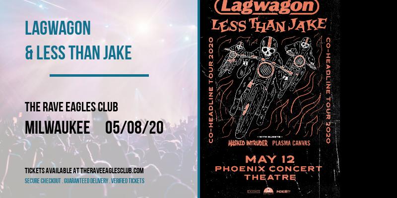 Lagwagon & Less Than Jake [POSTPONED] at The Rave Eagles Club
