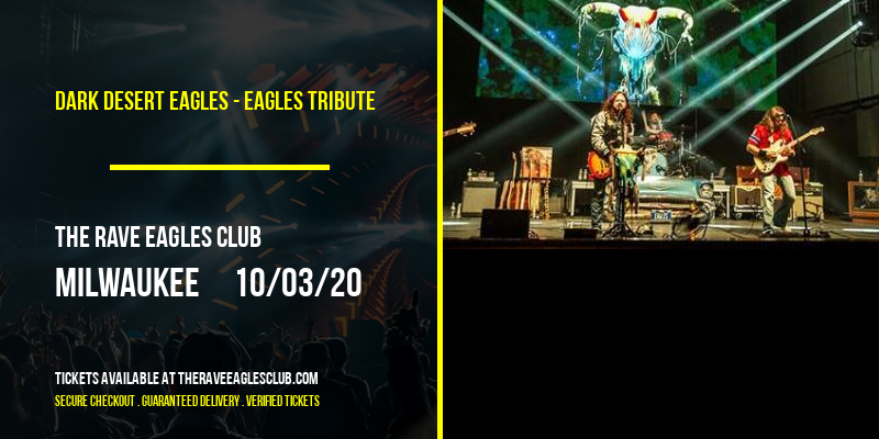 Dark Desert Eagles - Eagles Tribute at The Rave Eagles Club