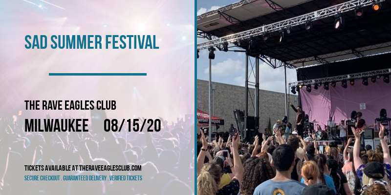 Sad Summer Festival [POSTPONED] at The Rave Eagles Club