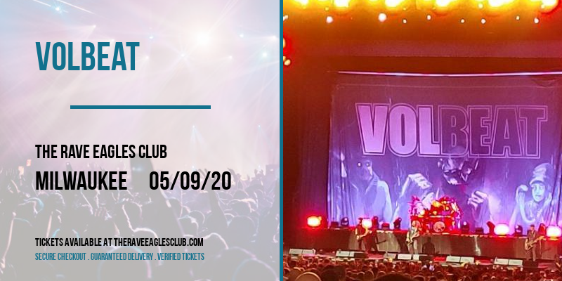 Volbeat [CANCELLED] at The Rave Eagles Club